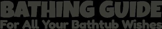 Bathing Guide